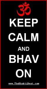 Keep Calm and Bhav On by TheBhaktiBeat.com