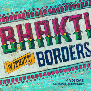 Bhakti Without Borders by thebhaktibeat.com